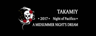 Takamiy 2017 -Night of Pacifico-
