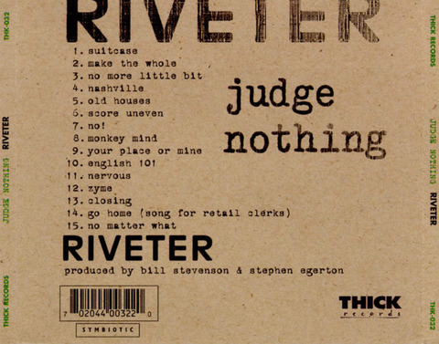 Judge Nothing - Riveter back 1996