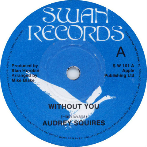 Audrey Squires - Without You a