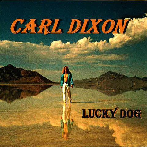 Carl Dixon - Lucky Dog (2011)