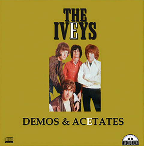 The Iveys Demos & Acetates