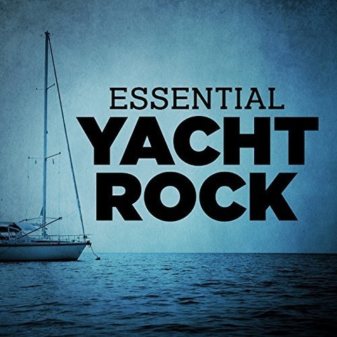 Sail Away Essential Yacht Rock