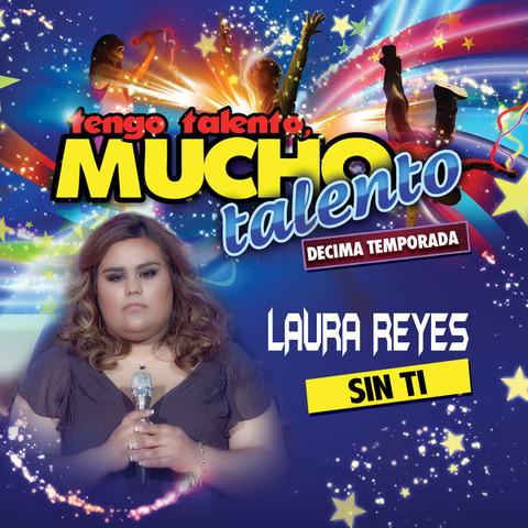 Laura Reyes - Sin ti