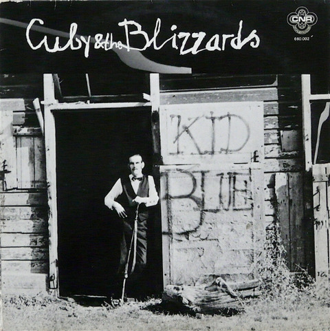 Cuby & The Blizzards - Kid Blue CNR 660.002