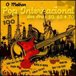 Lai O Melhor Pop Internacional dos anos 50 60 e 70 - Top 100