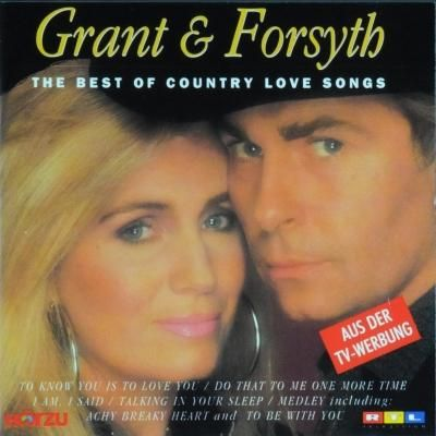 Grant & Forsyth - The Best of Country Love Songs (2012)