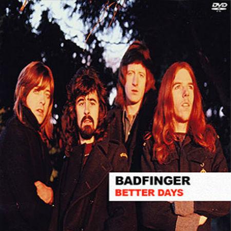 Badfinger - Better Days
