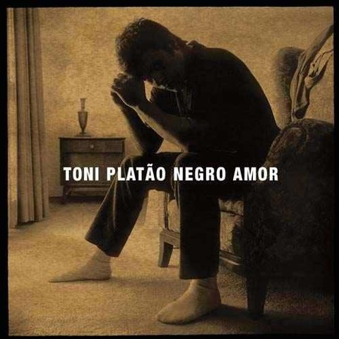 Toni Platão - Negro amor (2006)
