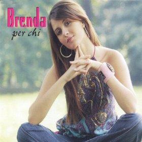 Brenda - Per chi (2006)