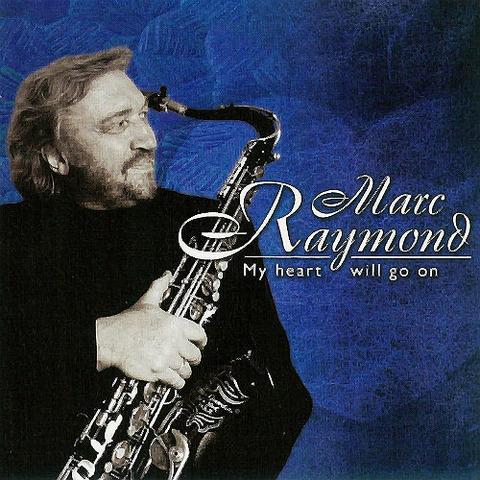 Marc Raymond - My Heart Will Go On