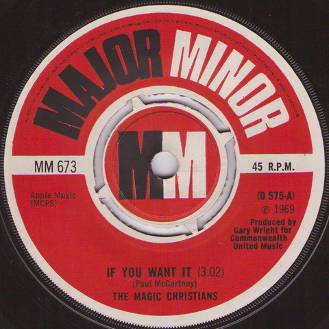 The Magic Christians - If You Want It