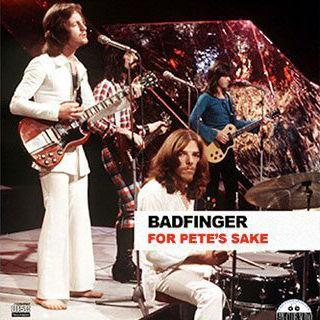 Badfinger-For-Petes-Sake