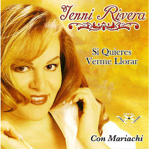 Jenni Rivera - Si quieres verme llorar (2008)