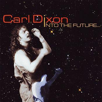 Carl Dixon - Into The Future (2009)