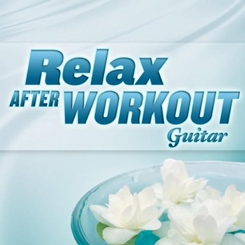 Freddy Gardner - Relax after Workout - Guitar