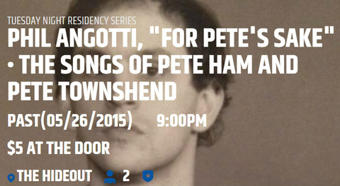 Phil Angotti - For Pete's Sake May 26 2015