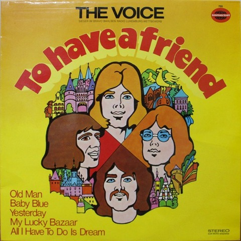 The Voice - To Have A Friend (Ger)
