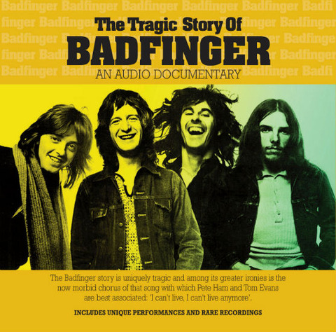 The Tragic Story of Badfinger, An Audio Documentary with Songs a
