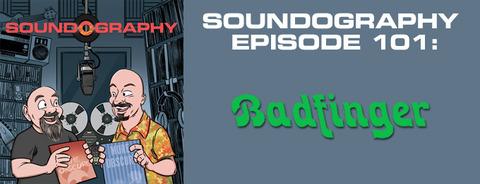 Soundography #101 Badfinger