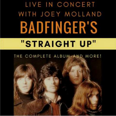 Badfingers Straight Up starring Joey Molland Oct 23 24, 2017 b