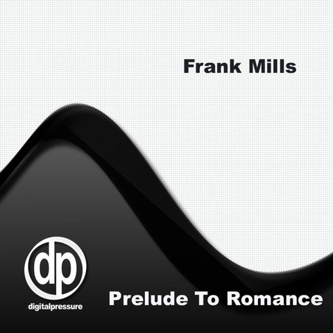 Frank Mills - Prelude to Romance 2007 digital