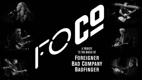 FoCo - A tribute to the music of Foreigner, Bad Co. & Badfinger