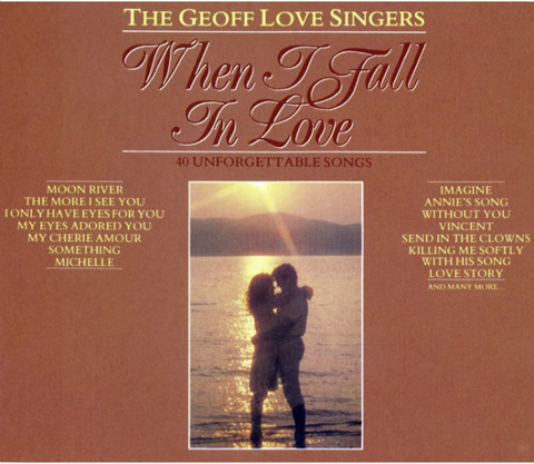 The Geoff Love Singers - When I Fall in Love - 40 songs (DL2009)