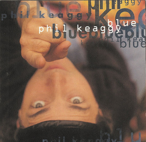 Phil Keaggy - Blue (1994)