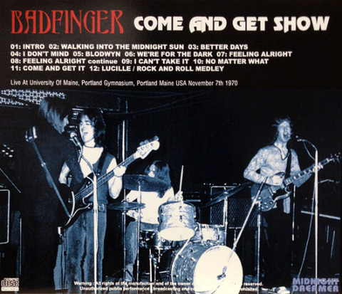 Badfinger - Come and Get Show (Midnight Dreamer) b