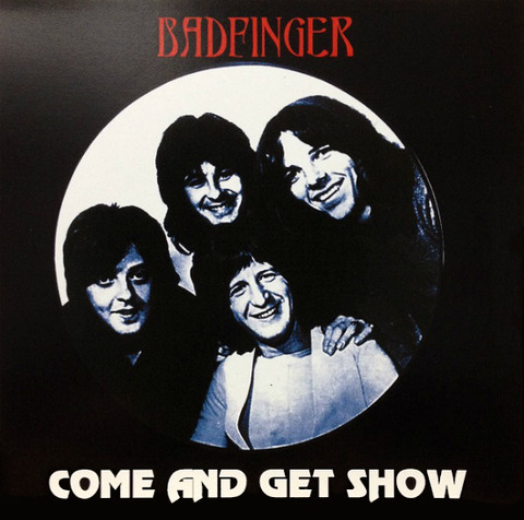 Badfinger - Come and Get Show (Midnight Dreamer) a