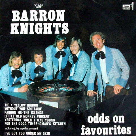 Barron Knights Odds on Favourites a