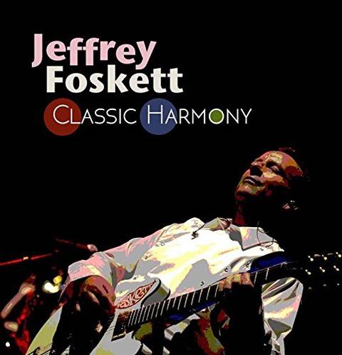 Jeffrey Foskett - Classic Harmony