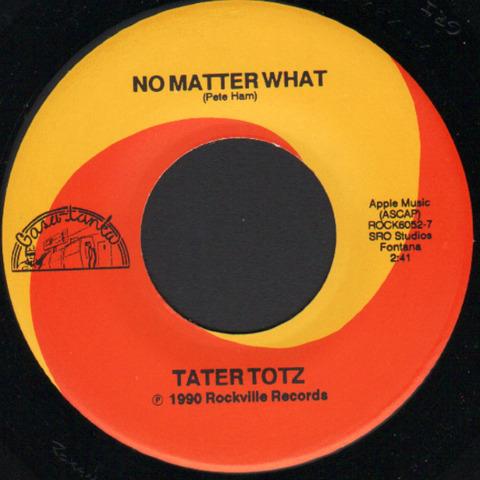 Tater Totz - No Matter What (1990) r
