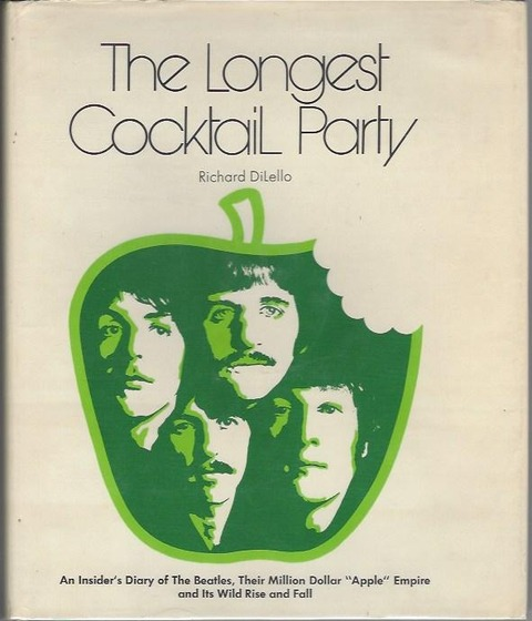 Richard DiLello - The Longest Cocktail Party 1972 US