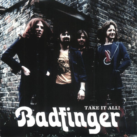 Badfinger - Take It All bootleg