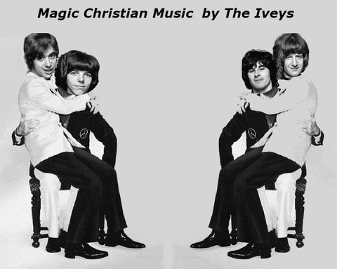 Magic Christian Music by The Iveys