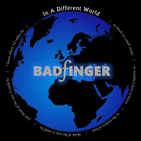 Badfinger - In a Different World