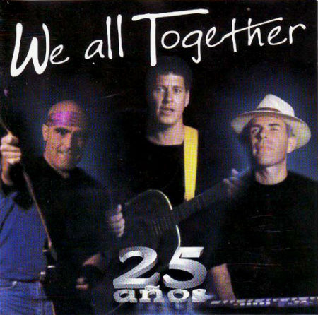 We All Together 25 años