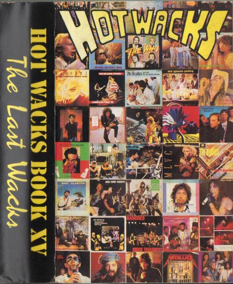 Hot Wacks Book XV The Last Wacks