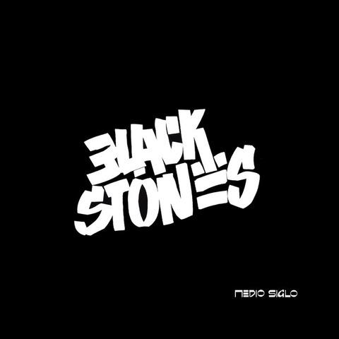 Black Stones - Medio siglo
