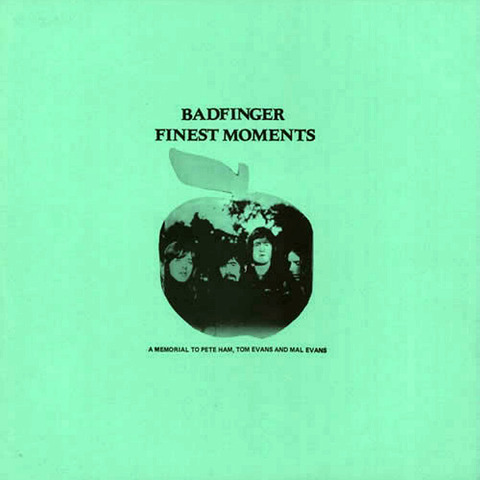 Badfinger Finest Moments