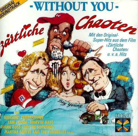 Zärtliche Chaoten Without You CD