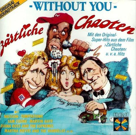 Zärtliche Chaoten Without You CD