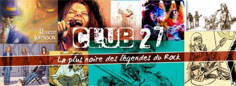 CLUB 27 - La plus noire des Légendes du Rock