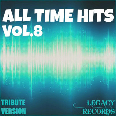 New Tribute Kings All Time Hits Vol 8