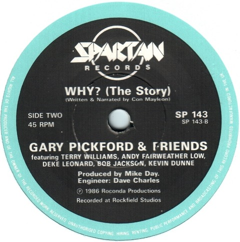 Gary Pickford & Friends - Why (The Story) (1986)