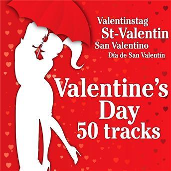 Valentine's Day - Valentine's Day 50 Tracks