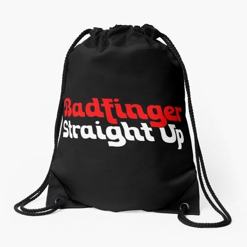 Badfinger Straight Up Drawstring Bag