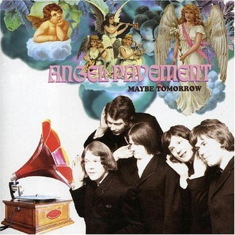 Angel Pavement - Maybe Tomorrow (2005)