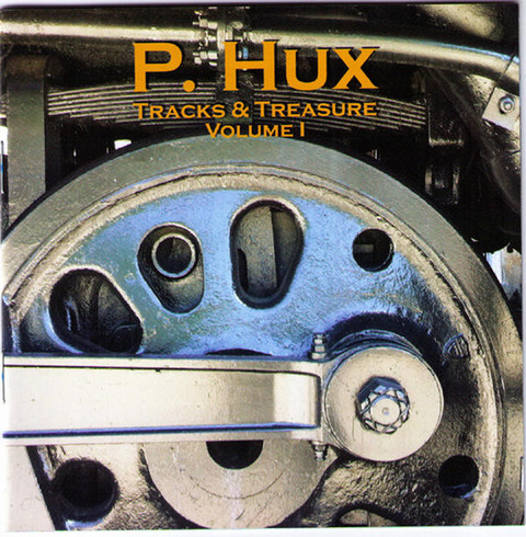 P Hux - Tracks & Treasure Volume 1
